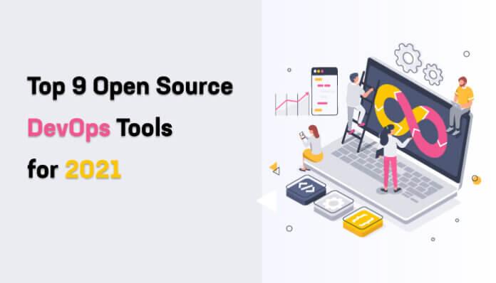 Top 9 Open-Source DevOps-Tools for 2021